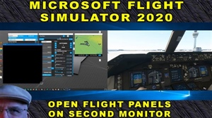 Flight Simulator 2020 - Move Flight Panels to Second Monitor